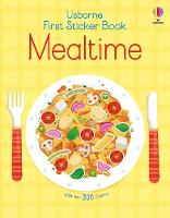 Cover for First Sticker Book Mealtime by Kate Nolan
