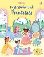 Cover for First Sticker Book Princesses by Caroline Young