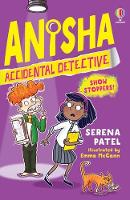 Cover for Anisha, Accidental Detective: Show Stoppers by Serena Patel