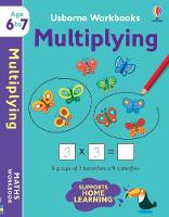 Cover for Usborne Workbooks Multiplying 6-7 by Holly Bathie