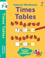 Cover for Usborne Workbooks Times Tables 7-8 by Holly Bathie