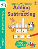 Cover for Usborne Workbooks Adding and Subtracting 7-8 by Holly Bathie