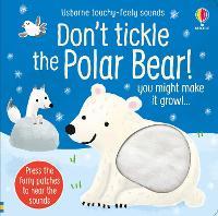 Cover for Don't Tickle the Polar Bear! by Sam Taplin, Sam Taplin