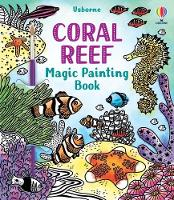 Cover for Coral Reef Magic Painting Book by Abigail Wheatley