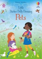 Cover for Little Sticker Dolly Dressing Pets by Fiona Watt, Fiona Watt, Fiona Watt, Fiona Watt