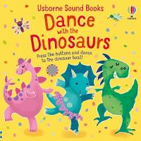 Cover for Dance with the Dinosaurs by Sam Taplin, Sam Taplin