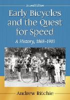Cover for Early Bicycles and the Quest for Speed  by Andrew Ritchie