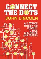 Cover for Connect the Dots by John Lincoln