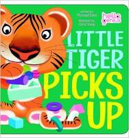Cover for Little Tiger Picks Up by Michael S. Dahl