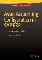 Cover for Asset Accounting Configuration in SAP ERP  by Andrew Okungbowa