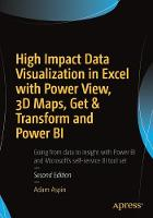 Cover for High Impact Data Visualization in Excel with Power View, 3D Maps, Get & Transform and Power BI by Adam Aspin
