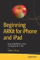 Cover for Beginning ARKit for iPhone and iPad  by Wallace Wang