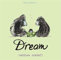 Cover for Dream by Matthew Cordell