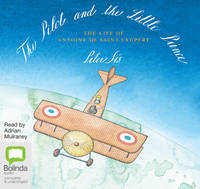 Cover for The Pilot and the Little Prince by Peter Sis