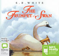 Cover for The Trumpet of the Swan by E.B. White