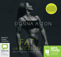 Cover for Fat or Fiction by Donna Aston
