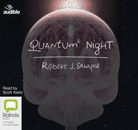 Cover for Quantum Night by Robert J. Sawyer