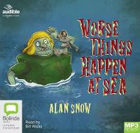 Cover for Worse Things Happen at Sea by Alan Snow