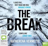 Cover for The Break by Katherena Vermette
