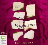 Cover for The Fragments by Toni Jordan