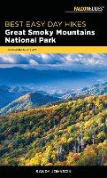 Cover for Best Easy Day Hikes Great Smoky Mountains National Park by Randy Johnson