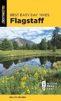 Cover for Best Easy Day Hikes Flagstaff by Bruce Grubbs