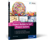 Cover for Project Builder in SAP Project System-Practical Guide by Kieron Dowling