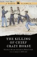 Cover for The Killing of Chief Crazy Horse by Robert A. Clark