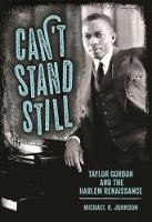 Cover for Can't Stand Still  by Michael K. Johnson