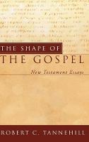 Cover for The Shape of the Gospel by Robert C Tannehill