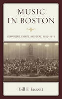 Cover for Music in Boston  by Bill F. Faucett