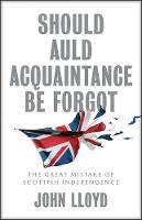 Cover for Should Auld Acquaintance Be Forgot  by John Lloyd