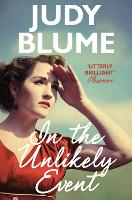 Cover for In the Unlikely Event by Judy Blume