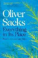 Cover for Everything in Its Place  by Oliver Sacks