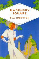Cover for Madensky Square by Eva Ibbotson, Laura Wood
