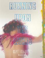 Cover for Running Upon The Wires by Kae Tempest