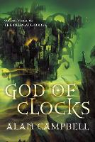 Cover for God of Clocks by Alan Campbell