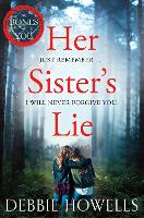 Cover for Her Sister's Lie by Debbie Howells