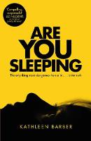 Cover for Are You Sleeping by Kathleen Barber