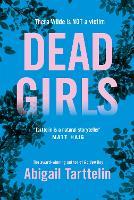 Cover for Dead Girls by Abigail Tarttelin