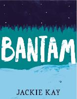 Cover for Bantam by Jackie Kay