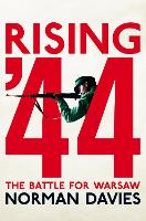 Cover for Rising '44  by Norman Davies