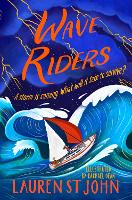 Cover for Wave Riders by Lauren St John