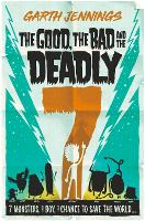 Cover for The Good, the Bad and the Deadly 7 by Garth Jennings