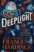 Cover for Deeplight by Frances Hardinge