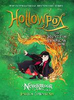Cover for Hollowpox The Hunt for Morrigan Crow Book 3 by Jessica Townsend