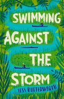 Cover for Swimming Against the Storm by Jess Butterworth