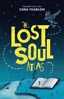 Cover for The Lost Soul Atlas by Zana Fraillon