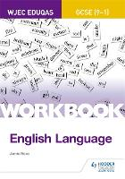 Cover for WJEC Eduqas GCSE (9-1) English Language Workbook by Keith Brindle