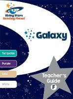 Cover for Reading Planet - Galaxy: Teacher's Guide F (Turquoise - White) by Alison Milford